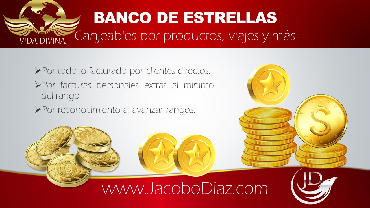 Vida Divina Plan de Compensacion Bonos de Estilo De Vida: Banco de monedas estrella
